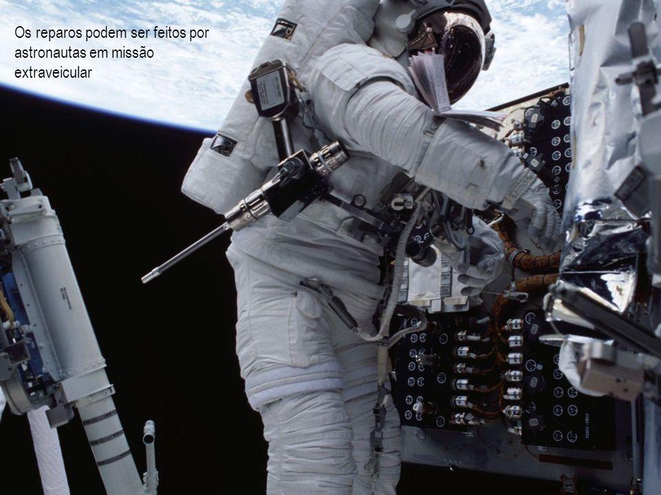 Os reparos podem ser feitos por astronautas em missão extraveicular