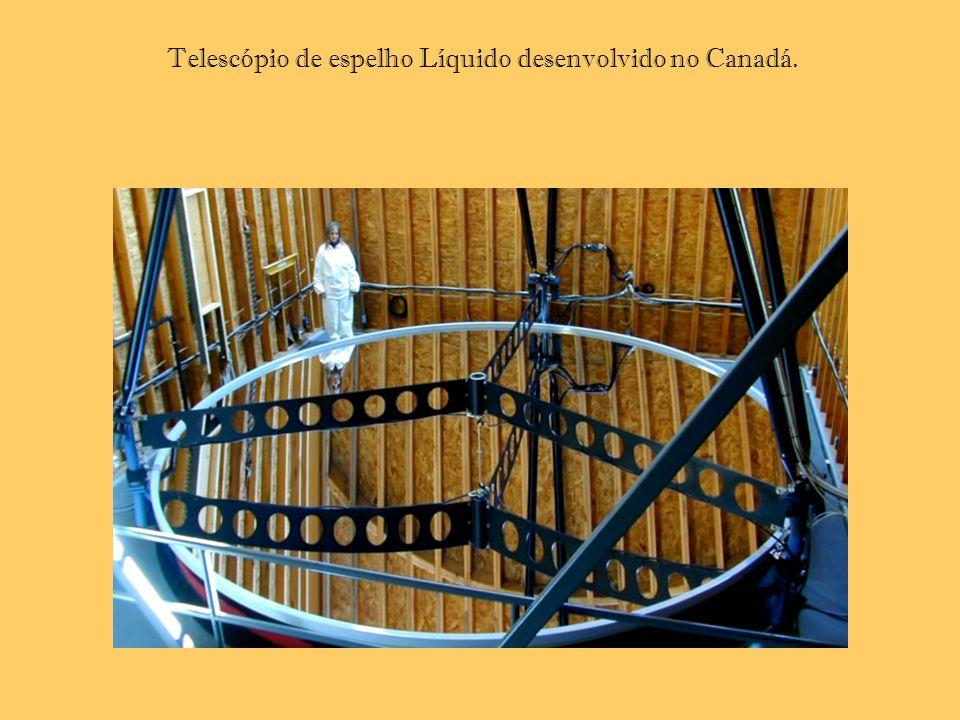 Telescópio de espelho Líquido desenvolvido no Canadá.