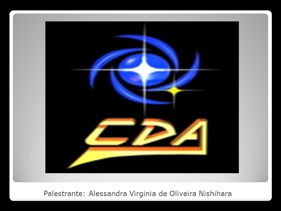 Palestrante: Alessandra Virginia de Oliveira Nishihara