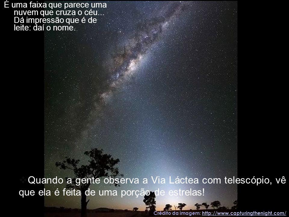 Crédito da imagem: http://www.capturingthenight.com/http://www.capturingthenight.com/ É uma faixa que parece uma nuvem que cruza o céu... Dá impressão
