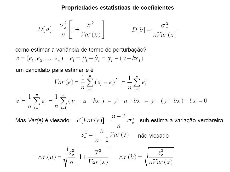 Propriedades estatísticas de coeficientes como estimar a variância de termo de perturbação? um candidato para estimar e é Mas Var(e) é viesado: não vi