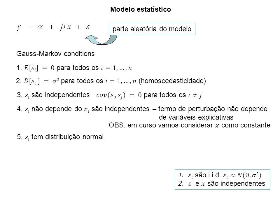 ANOVA, e qualidade de ajuste (goodness of fit) R 2 causas de variação graus de liberades soma quadrados médios F-estatística nível descritivo Regressão k -1SS Reg SS Erro SS Total n - k MSS Reg =SS Reg /(k-1) MSS Erro =SS Erro /(n - k) MSS Reg MSS Erro Resíduo Totaln -1 p Tabela ANOVA para modelo de regressão n número de observações k numero de parâmtros causas de variação graus de liberades soma quadrados médios F-estatística nível descritivo Regressão 1SS Reg SS Erro SS Total n - 2 MSS Reg =SS Reg SS Erro /(n - 2)=s 2 e SS Reg s 2 e Resíduo Totaln -1 p Tabela ANOVA para modelo de regressão caso k=2