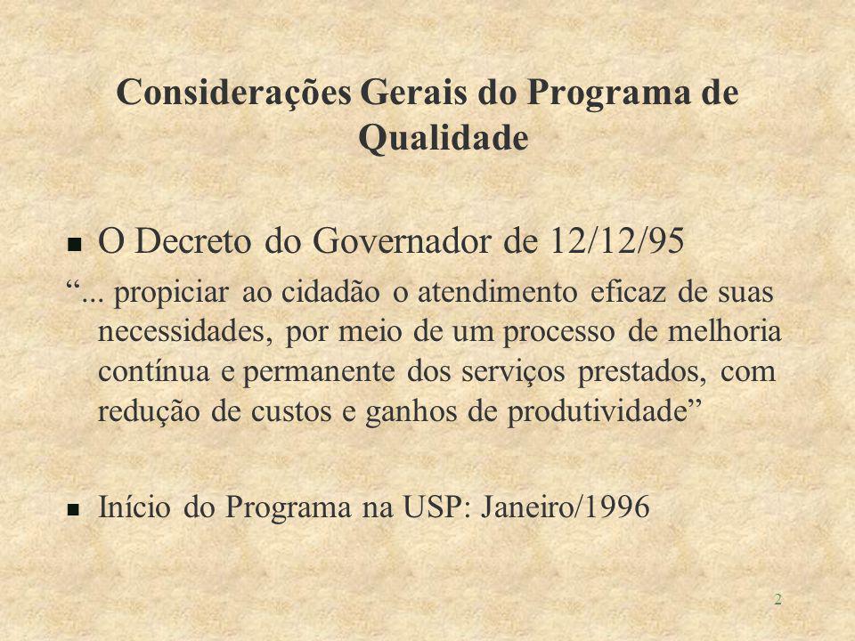 2 Considerações Gerais do Programa de Qualidade O Decreto do Governador de 12/12/95...