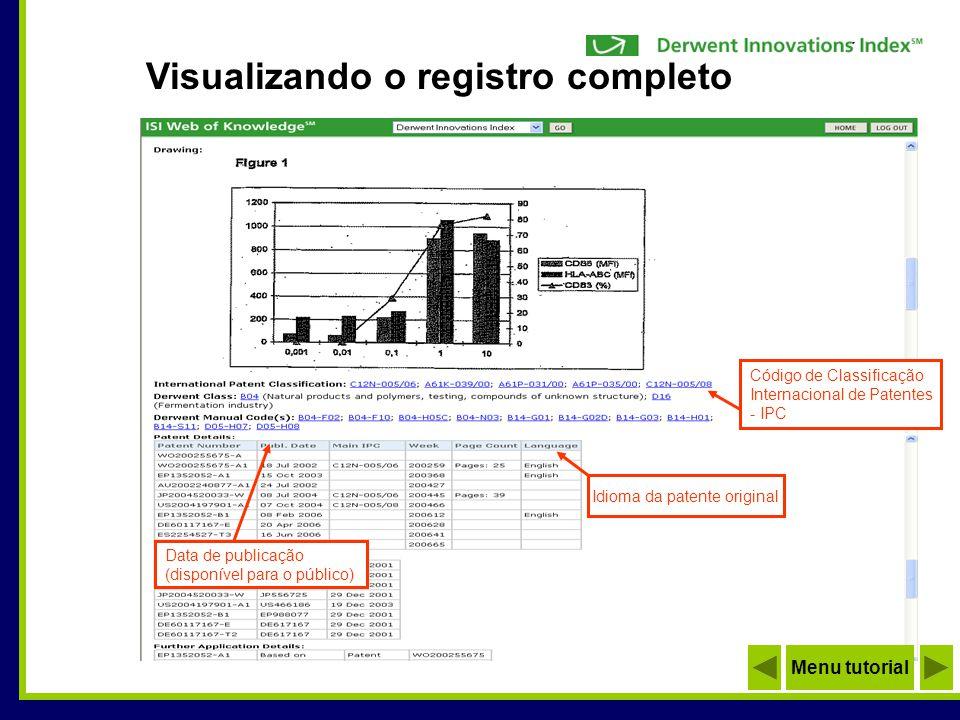 Data de publicação (disponível para o público) Código de Classificação Internacional de Patentes - IPC Idioma da patente original Visualizando o regis