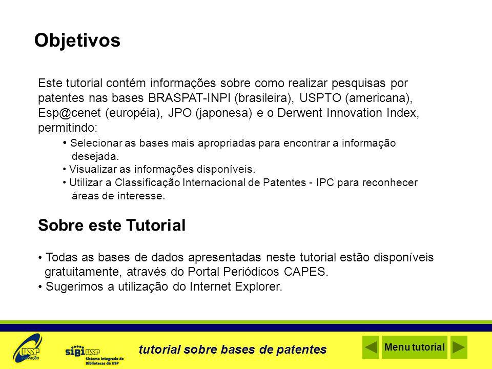 Este tutorial contém informações sobre como realizar pesquisas por patentes nas bases BRASPAT-INPI (brasileira), USPTO (americana), Esp@cenet (européi