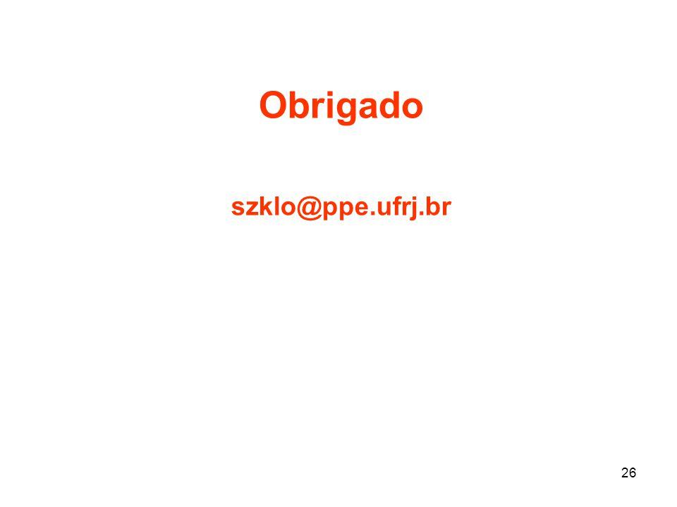 26 Obrigado szklo@ppe.ufrj.br