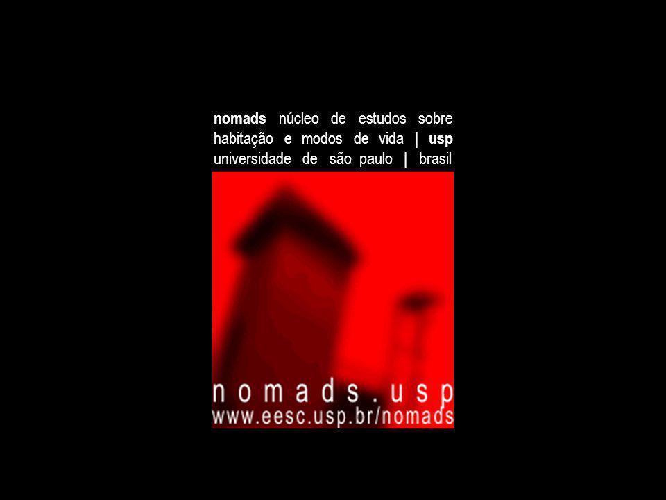 nomads núcleo de estudos sobre habitação e modos de vida | usp universidade de são paulo | brasil