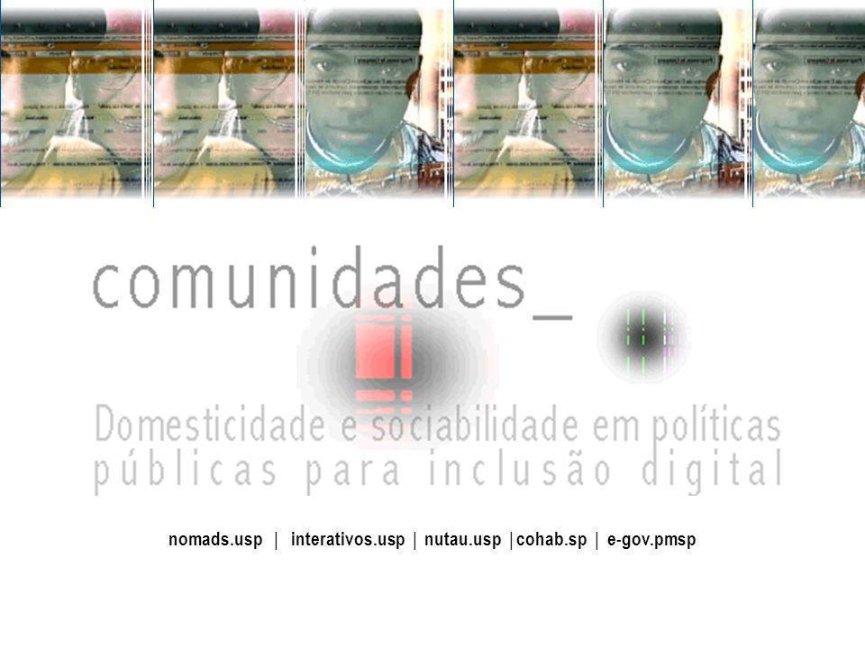 nomads.usp | interativos.usp | nutau.usp | cohab.sp | e-gov.pmsp