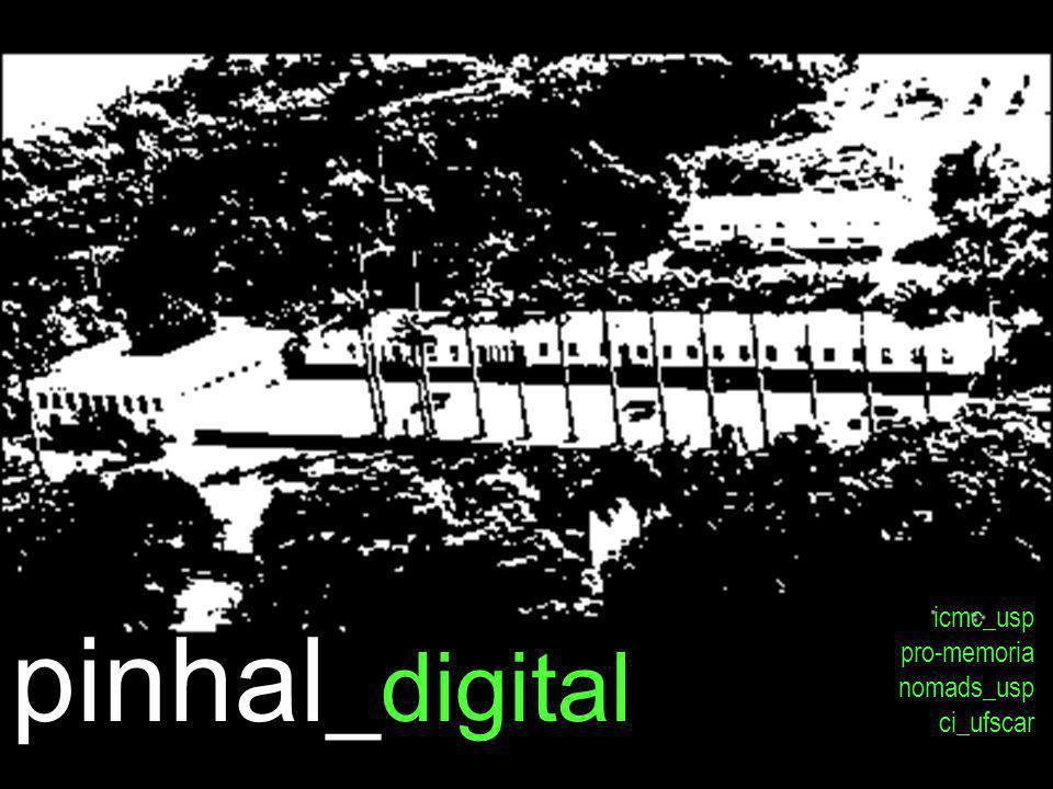 pinhal _digital icmc_usp pro-memoria nomads_usp ci_ufscar