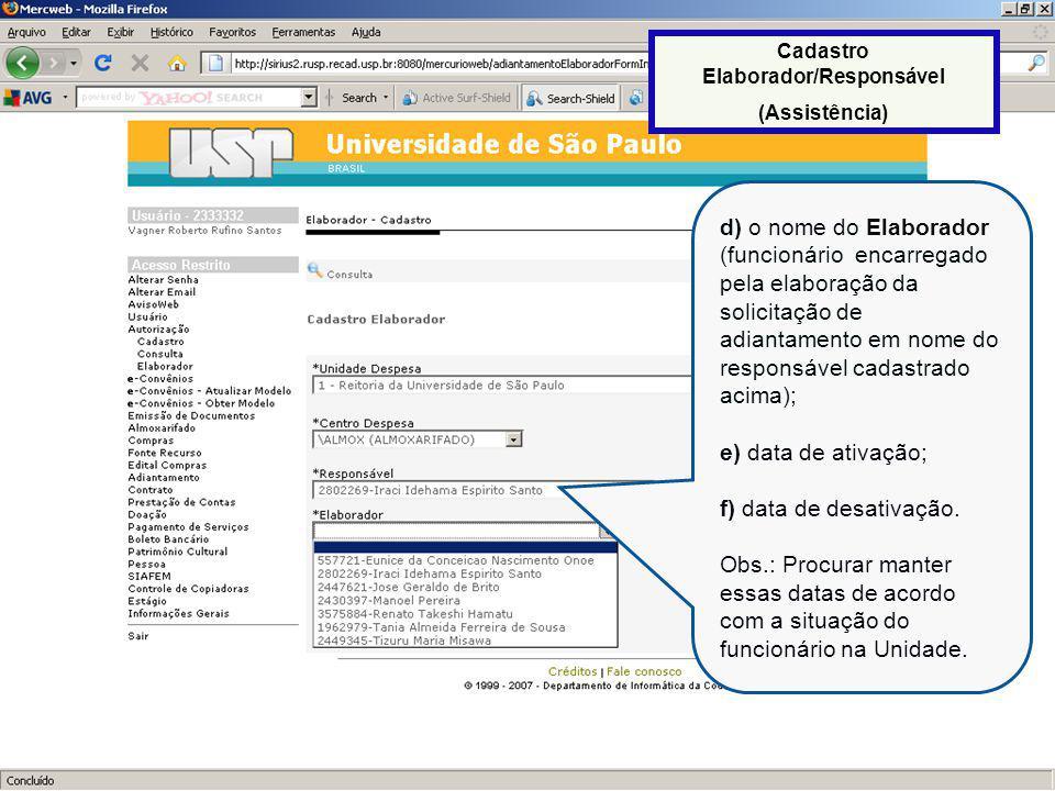 20 Após a inclusão dos dados solicitados, clicar em Salvar.