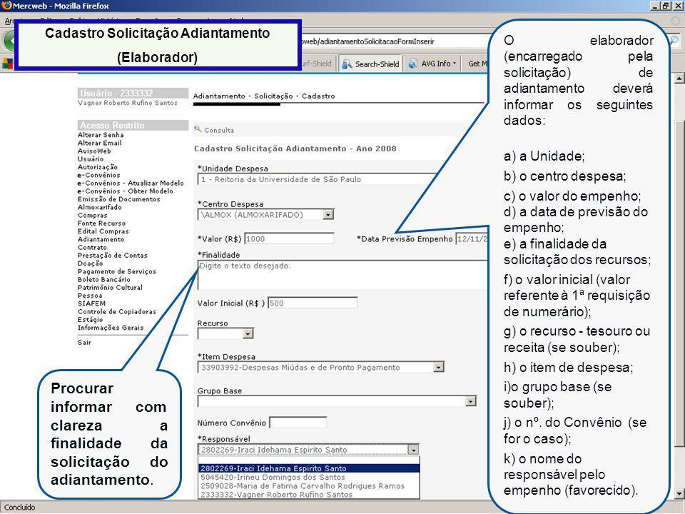 27 Após a confirmação do cadastro da solicitação de adiantamento, aparecerá a mensagem acima.