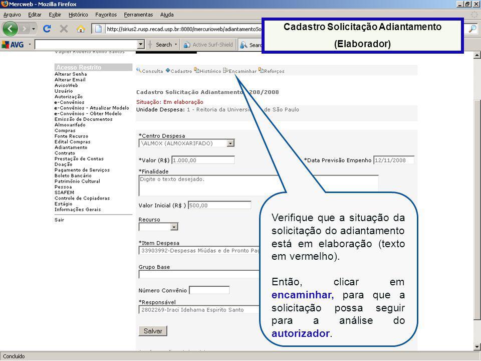 28 Verifique que a situação da solicitação do adiantamento está em elaboração (texto em vermelho).
