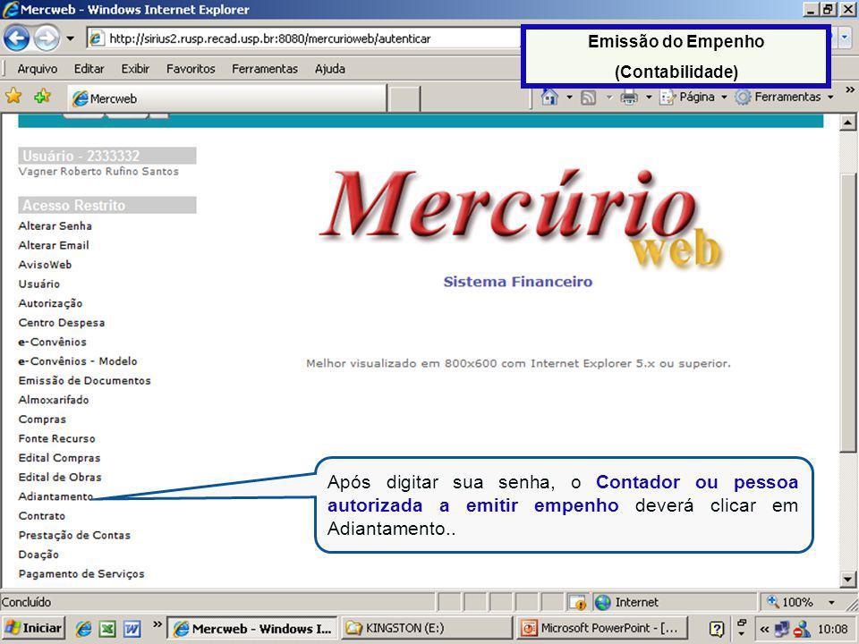O Emissor do Empenho também poderá utilizar esse critério de busca, para saber quais são as solicitações que estão aguardando para serem empenhadas, independentemente do recebimento do e-mail.