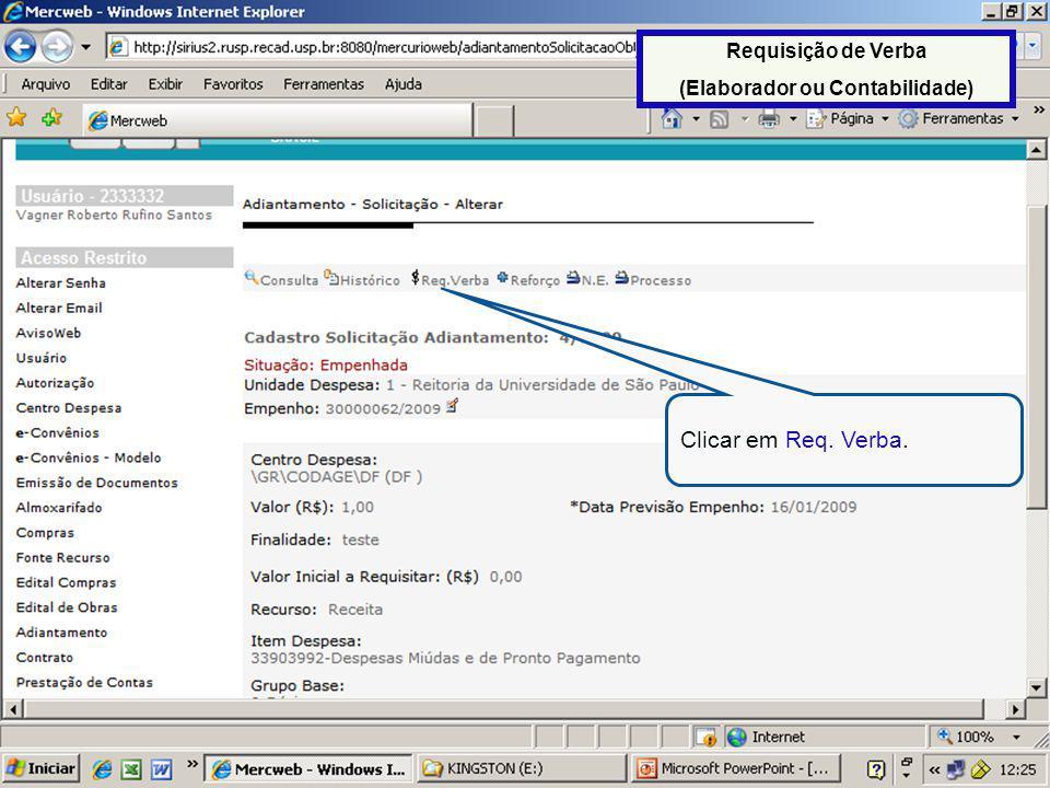 65 Aparecerá as verbas já requisitadas no empenho, em seguida clicar em Cadastro Requisição.