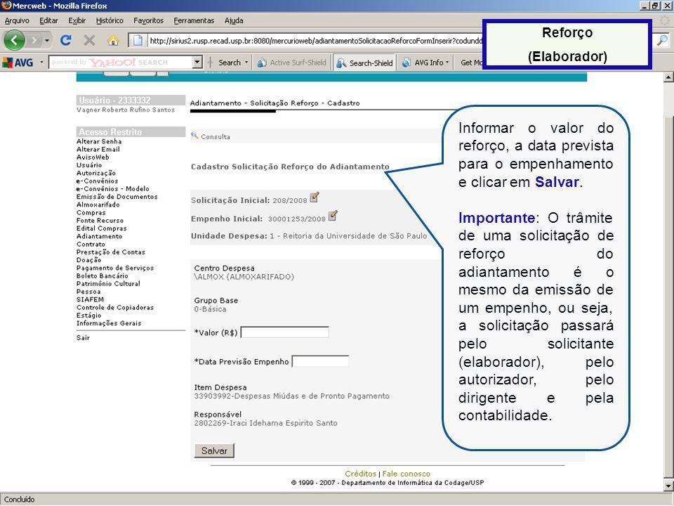 75 Informar o valor do reforço, a data prevista para o empenhamento e clicar em Salvar.