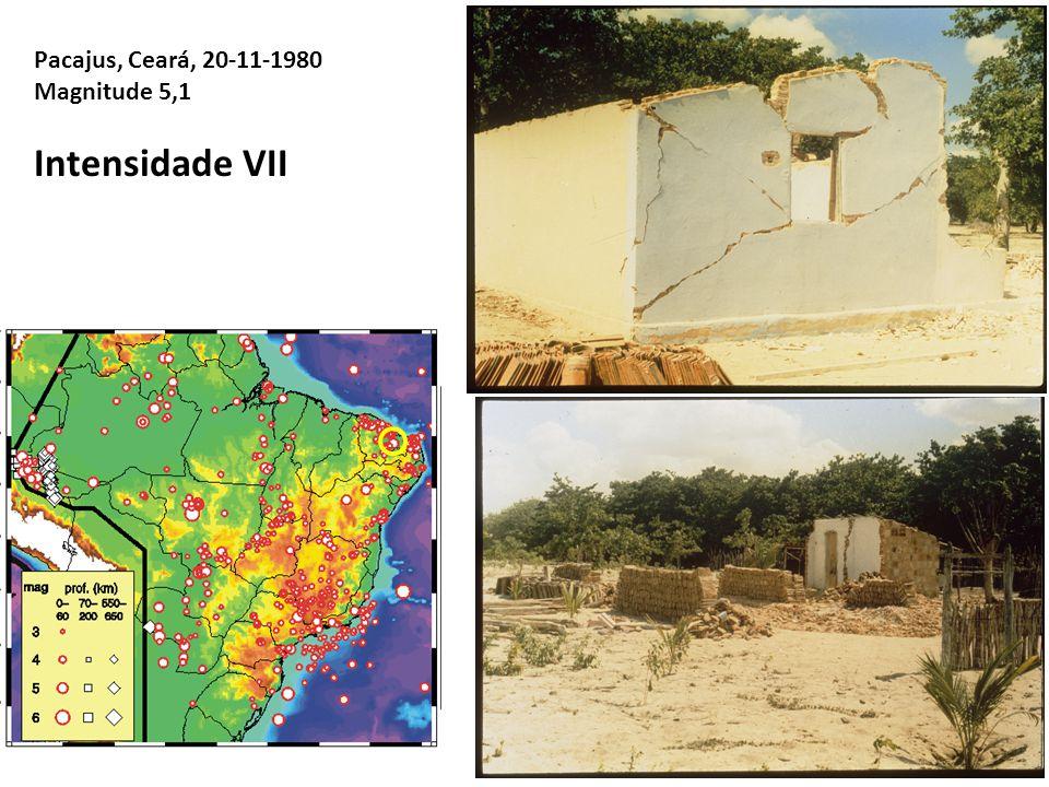 Pacajus, Ceará, 20-11-1980 Magnitude 5,1 Intensidade VII