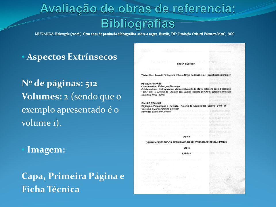 Aspectos Extrínsecos Nº de páginas: 512 Volumes: 2 (sendo que o exemplo apresentado é o volume 1). Imagem: Capa, Primeira Página e Ficha Técnica MUNAN