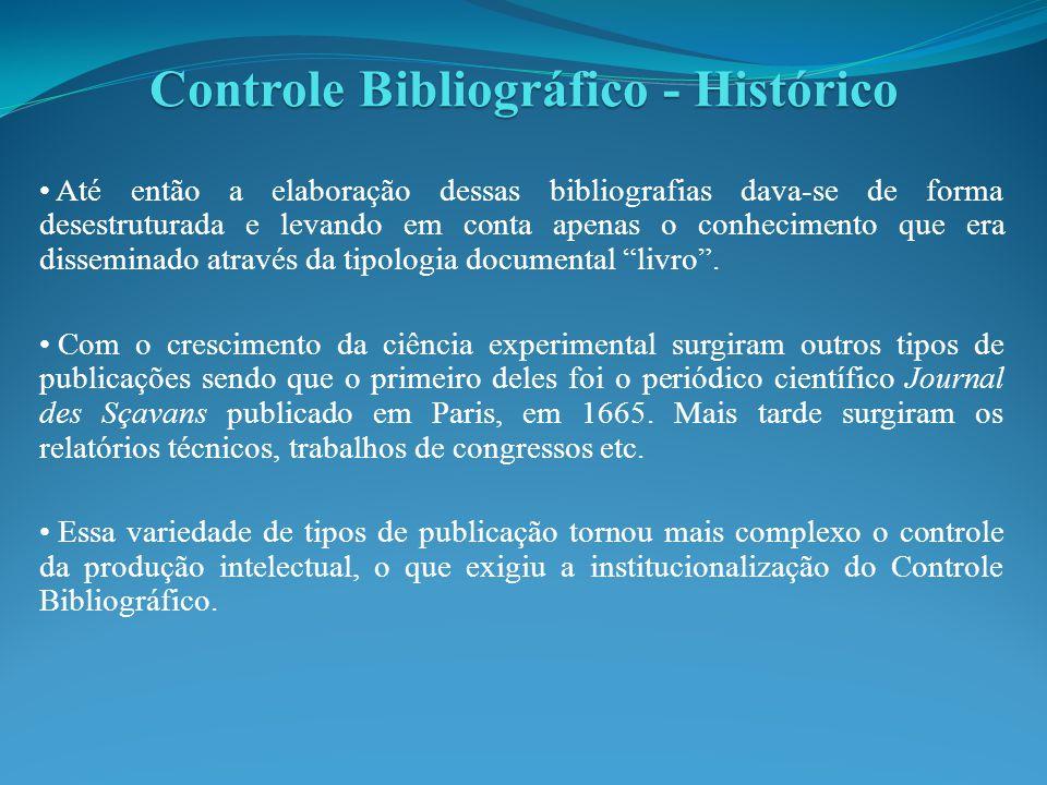 Assim, desde a década de 1970 a Organização das Nações Unidas para a educação, a ciência e a cultura (UNESCO) e a Federação Internacional de Associações e Instituições Bibliotecárias (IFLA) vêm desenvolvendo o programa conhecido como Controle Bibliográfico Universal (CBU) que deve ser entendido como:...