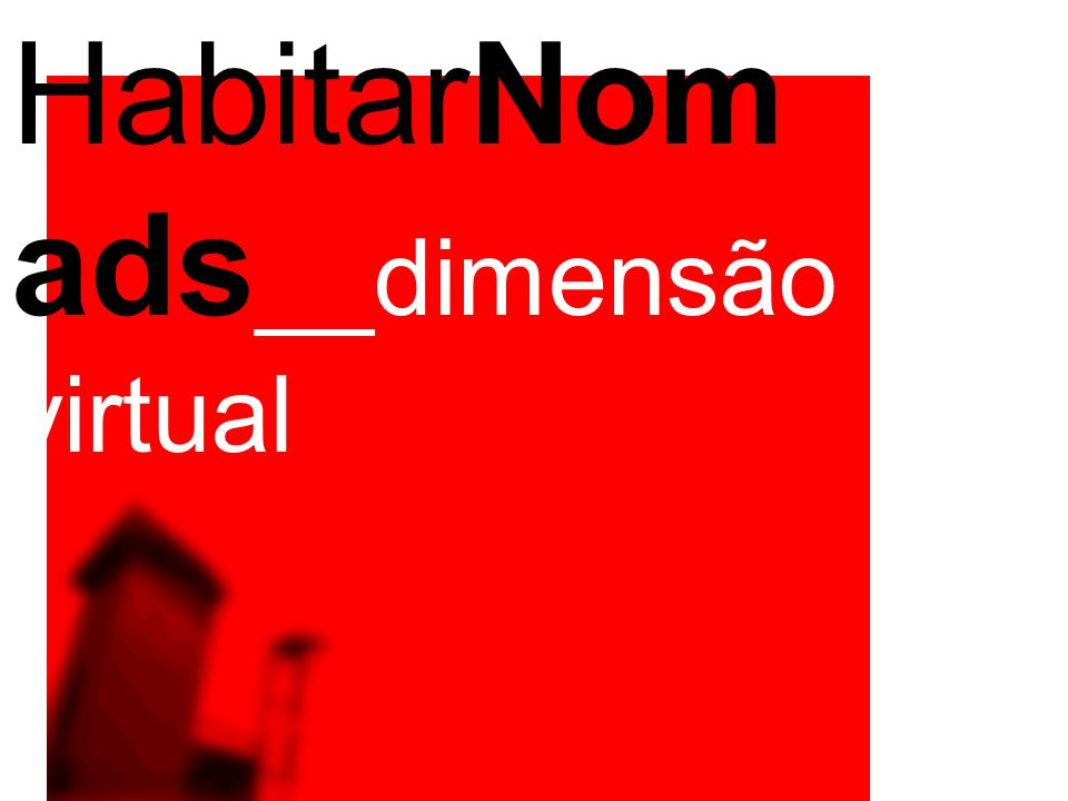 HabitarNom ads __dimensão virtual