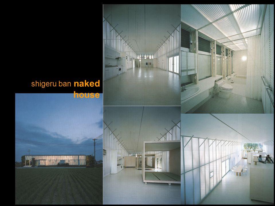 shigeru ban naked house