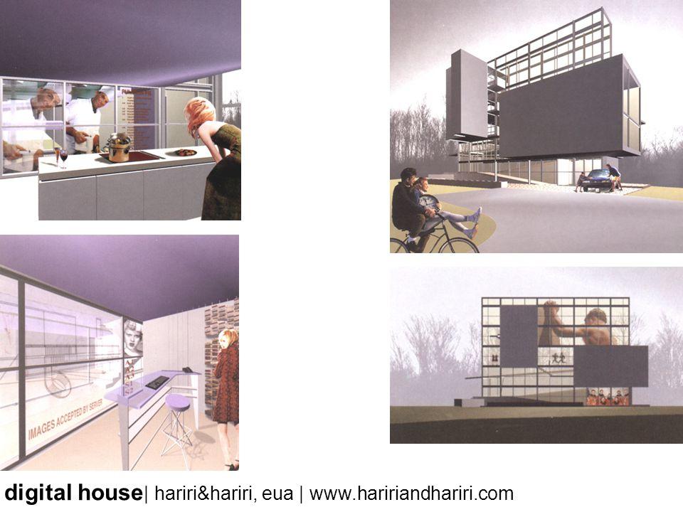digital house | hariri&hariri, eua | www.haririandhariri.com