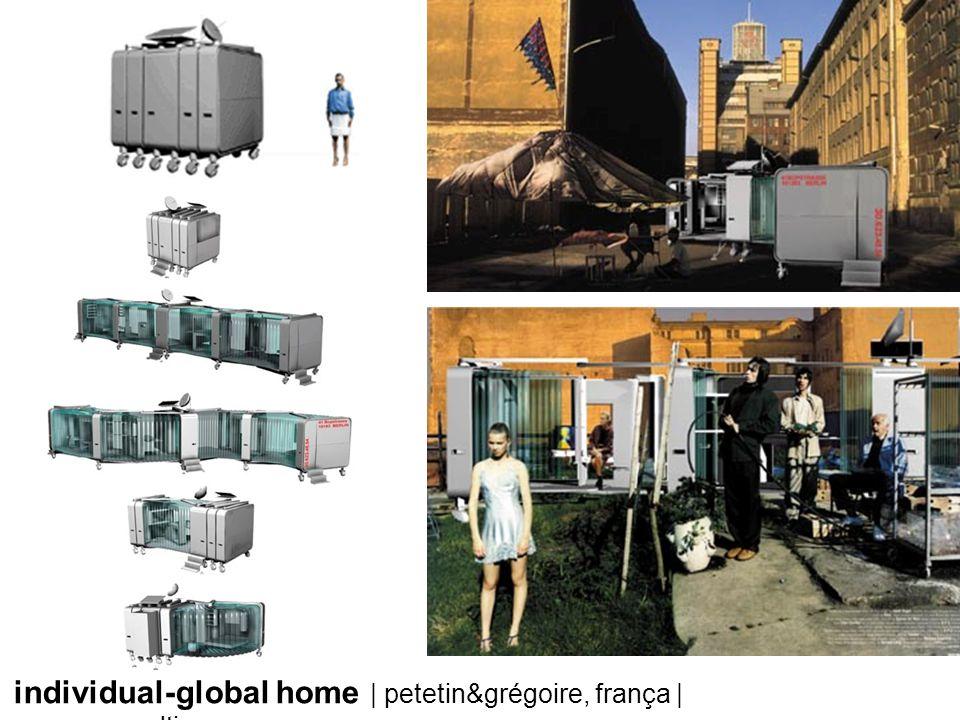 individual-global home | petetin&grégoire, frança | www.secondtimezone.com