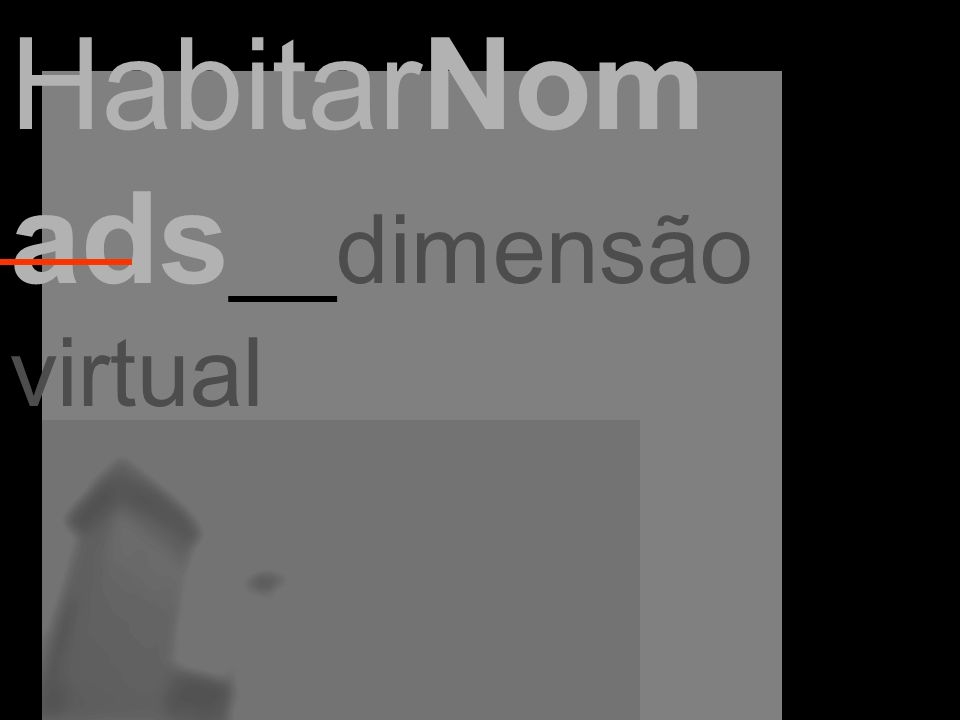 HabitarNom ads __dimensão virtual