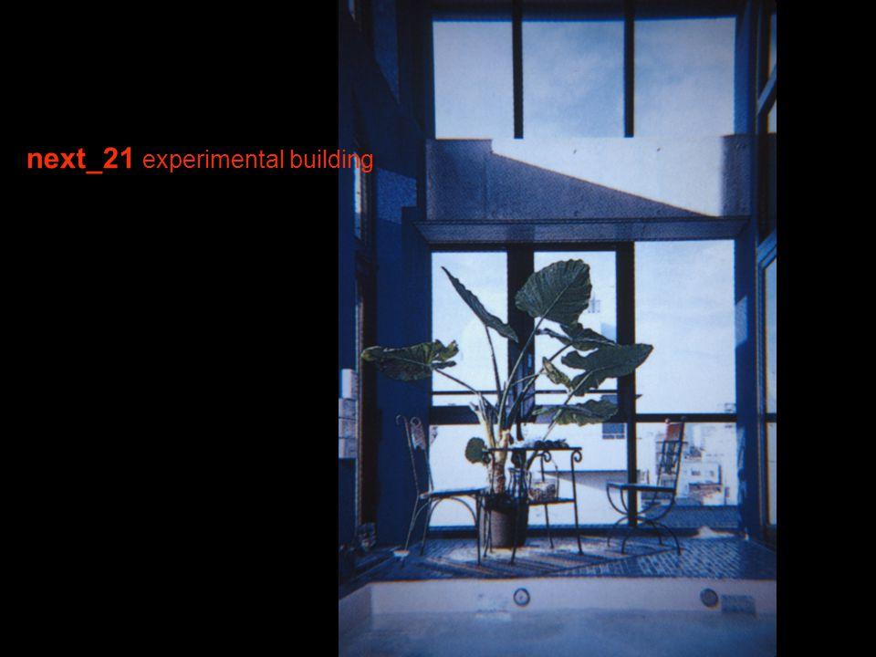 next_21 experimental building