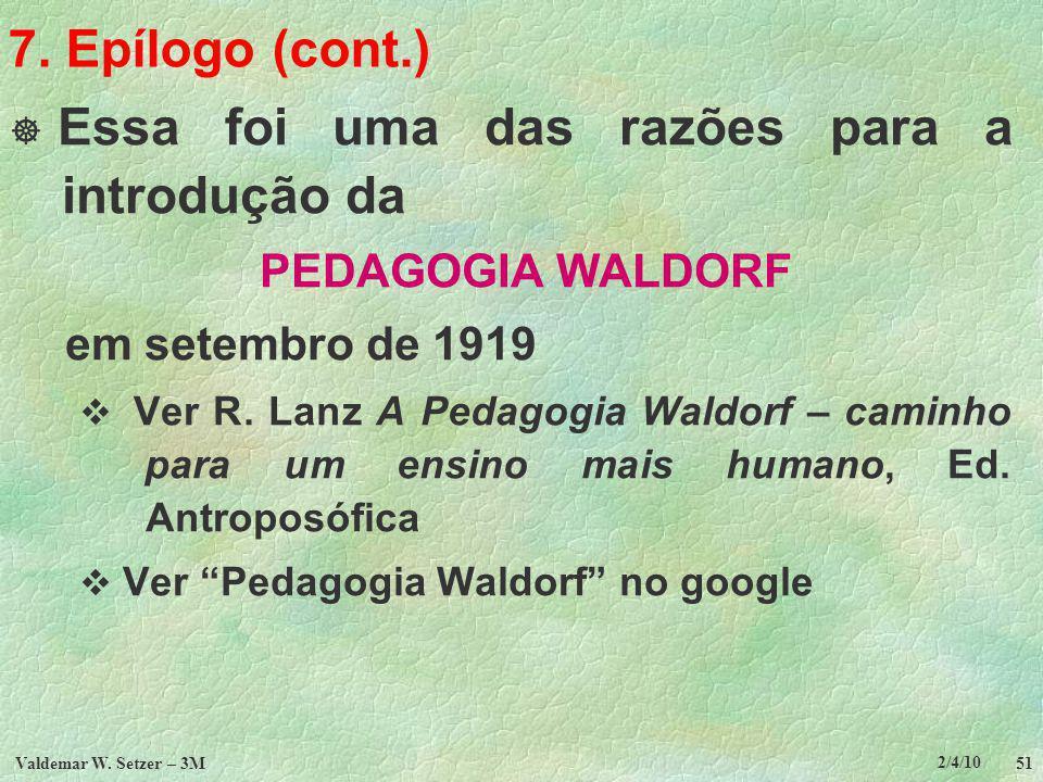 2/4/10 Valdemar W.Setzer – 3M 51 7.