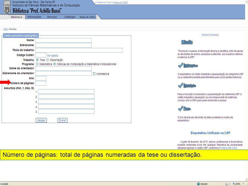 Número de páginas: total de páginas numeradas da tese ou dissertação.