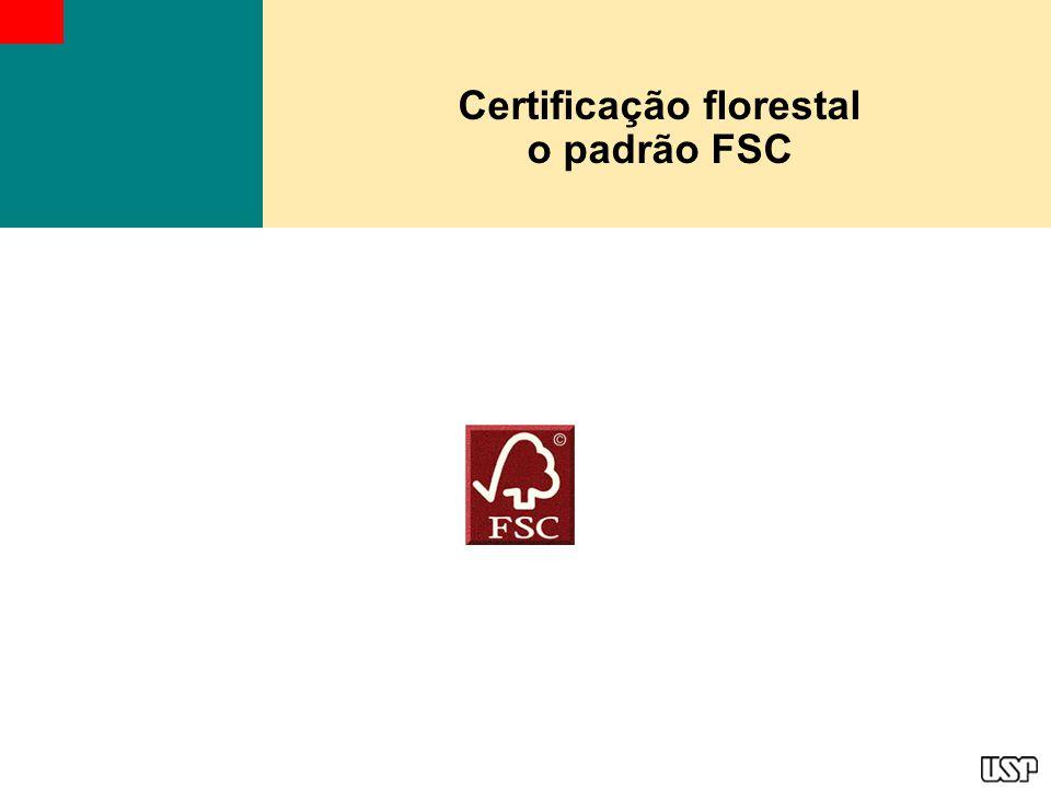 FSC FSC – Forest Stwerdship Council (Conselho de Manejo Florestal) Iniciativa surgida na década de 1990, envolvendo ambientalistas, pesquisadores, engenheiros florestais, empresários da indústria e comércio de produtos de origem florestal, trabalhadores, comunidades indígenas e outros povos da floresta, e instituições certificadoras de 34 países, para a conservação ambiental e desenvolvimento sustentável das florestas.
