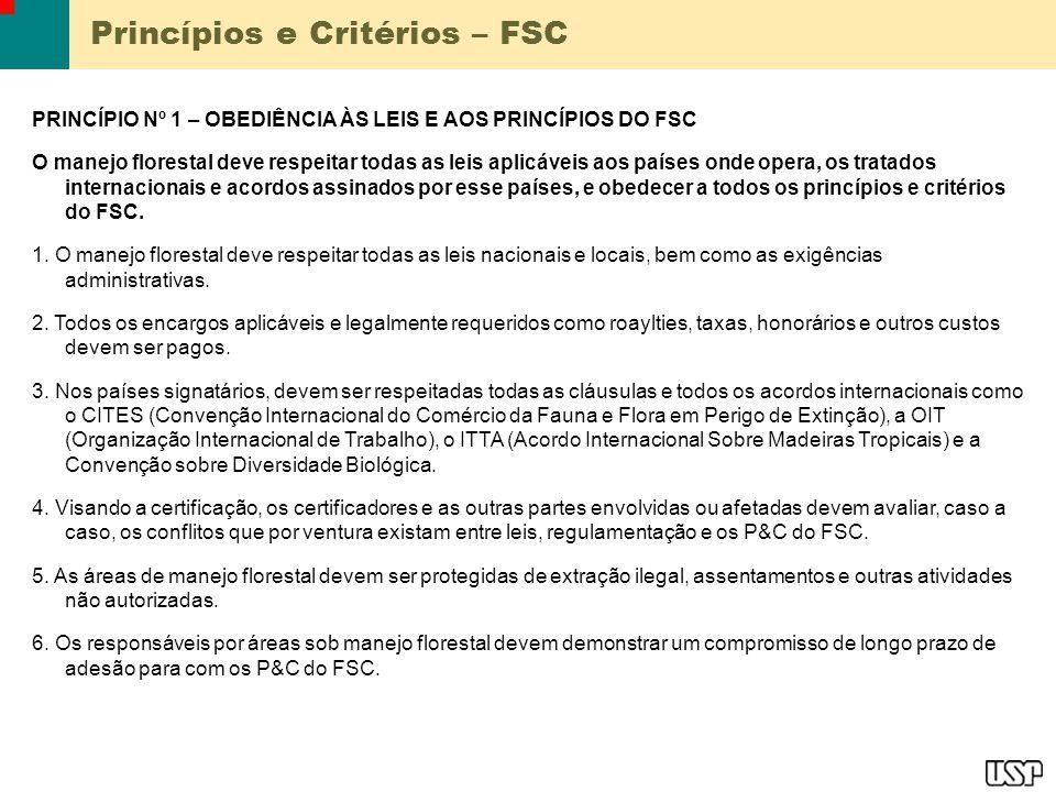Princípios e Critérios – FSC PRINCÍPIO Nº 8 (Cont.