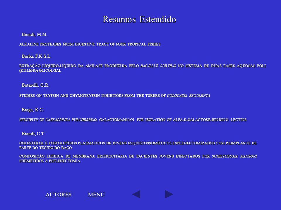 Resumos Estendido MENU EXTRAÇÃO LÍQUIDO-LÍQUIDO DA AMILASE PRODUZIDA PELO BACILLUS SUBTILIS NO SISTEMA DE DUAS FASES AQUOSAS POLI (ETILENO)-GLICOL/SAL