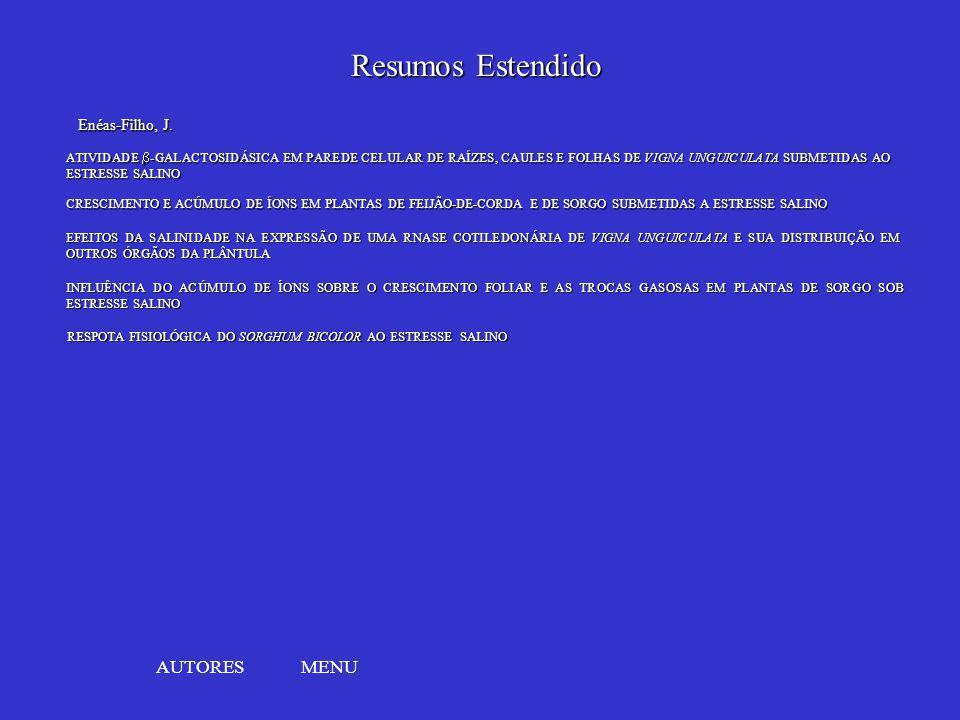 MENU INFLUÊNCIA DO ACÚMULO DE ÍONS SOBRE O CRESCIMENTO FOLIAR E AS TROCAS GASOSAS EM PLANTAS DE SORGO SOB ESTRESSE SALINO INFLUÊNCIA DO ACÚMULO DE ÍON