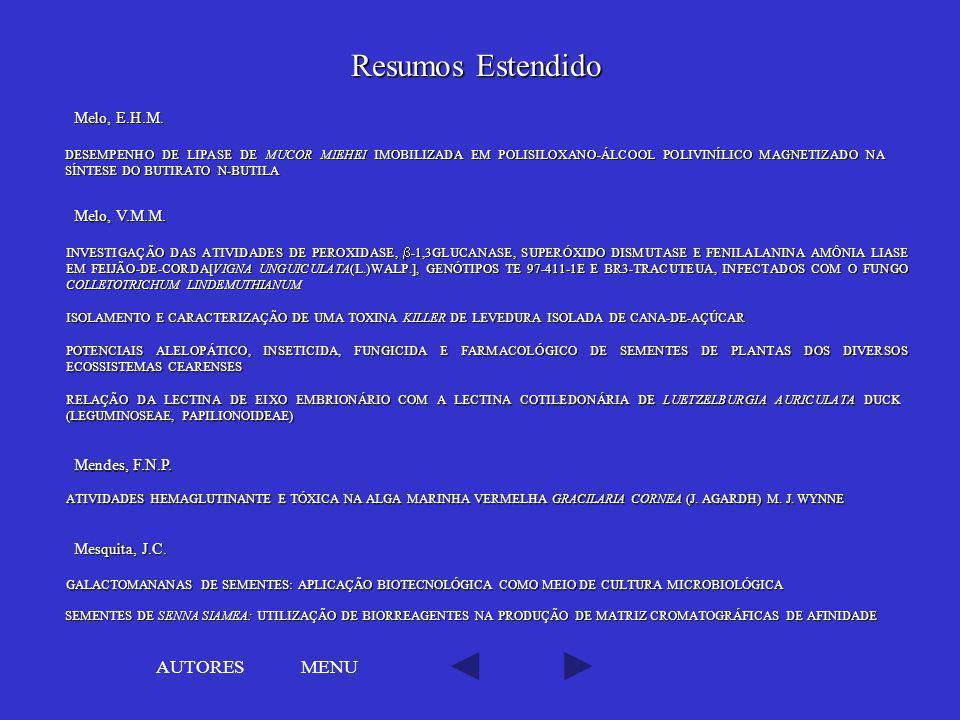 MENU RELAÇÃO DA LECTINA DE EIXO EMBRIONÁRIO COM A LECTINA COTILEDONÁRIA DE LUETZELBURGIA AURICULATA DUCK (LEGUMINOSEAE, PAPILIONOIDEAE) RELAÇÃO DA LEC