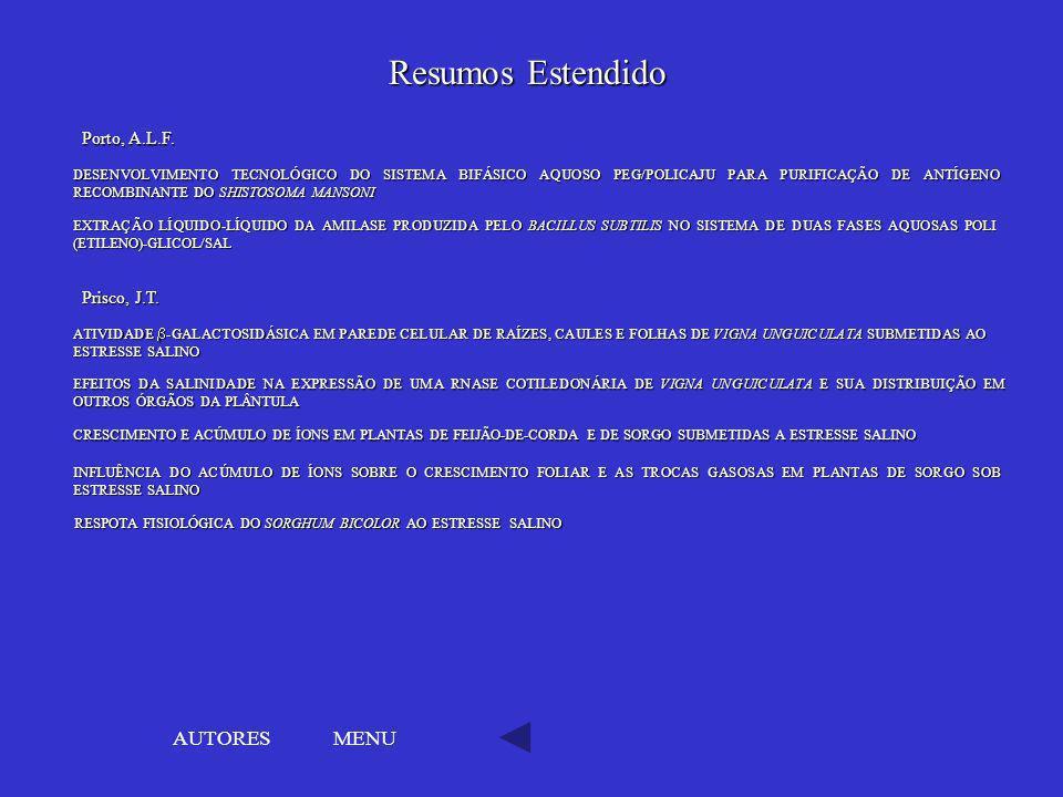 MENU DESENVOLVIMENTO TECNOLÓGICO DO SISTEMA BIFÁSICO AQUOSO PEG/POLICAJU PARA PURIFICAÇÃO DE ANTÍGENO RECOMBINANTE DO SHISTOSOMA MANSONI DESENVOLVIMEN