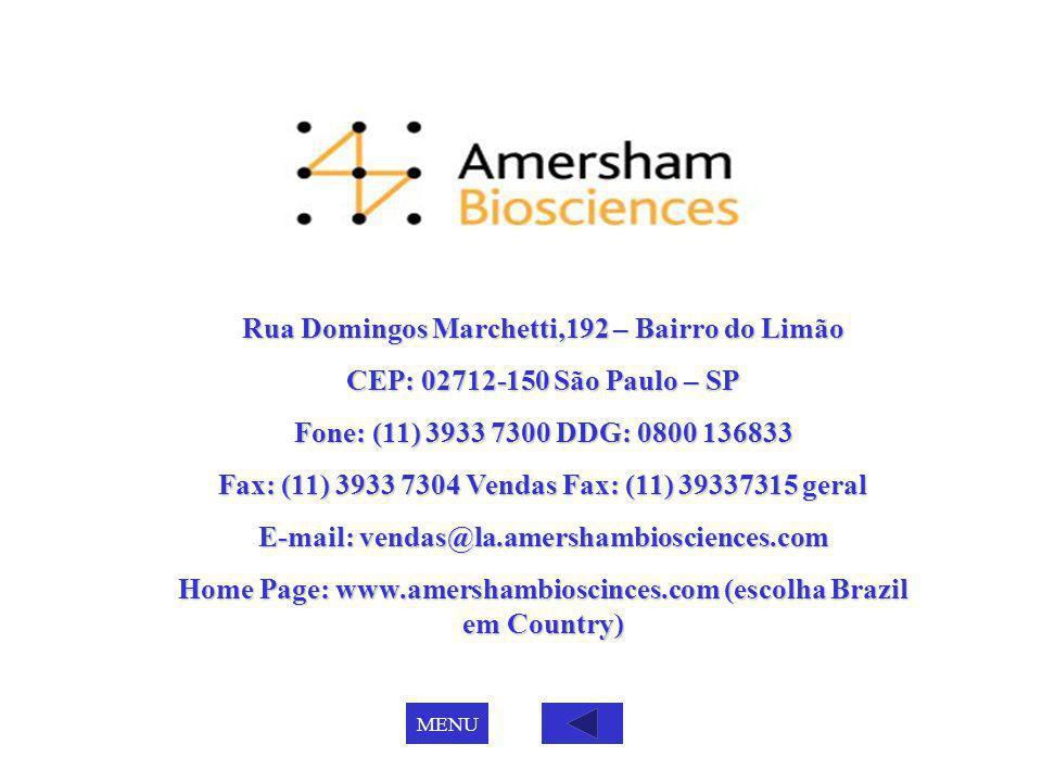 Rua Domingos Marchetti,192 – Bairro do Limão CEP: 02712-150 São Paulo – SP Fone: (11) 3933 7300 DDG: 0800 136833 Fax: (11) 3933 7304 Vendas Fax: (11)