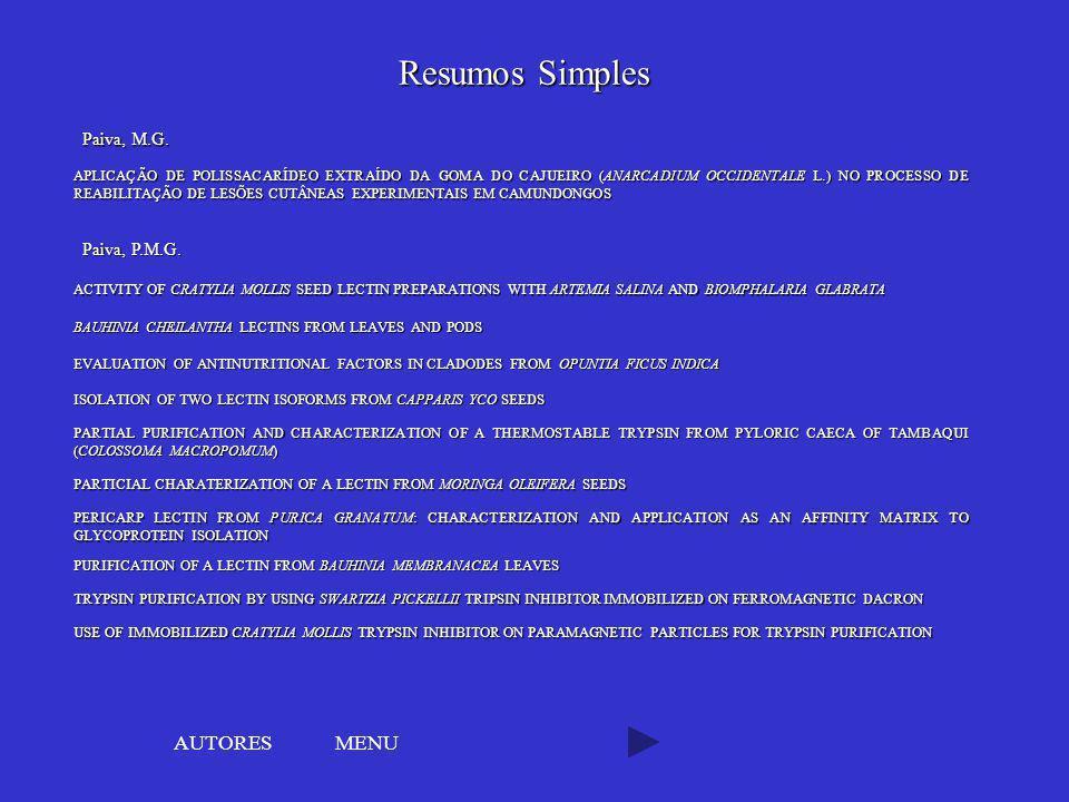 MENU Resumos Simples APLICAÇÃO DE POLISSACARÍDEO EXTRAÍDO DA GOMA DO CAJUEIRO (ANARCADIUM OCCIDENTALE L.) NO PROCESSO DE REABILITAÇÃO DE LESÕES CUTÂNE
