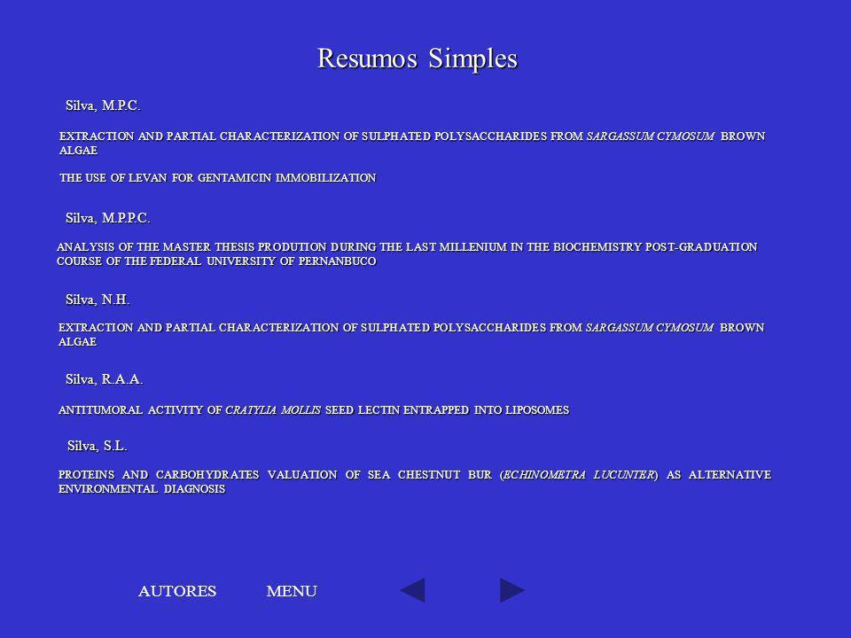 MENU Resumos Simples THE USE OF LEVAN FOR GENTAMICIN IMMOBILIZATION THE USE OF LEVAN FOR GENTAMICIN IMMOBILIZATION Silva, M.P.C. EXTRACTION AND PARTIA