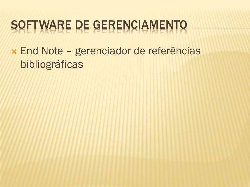 End Note – gerenciador de referências bibliográficas