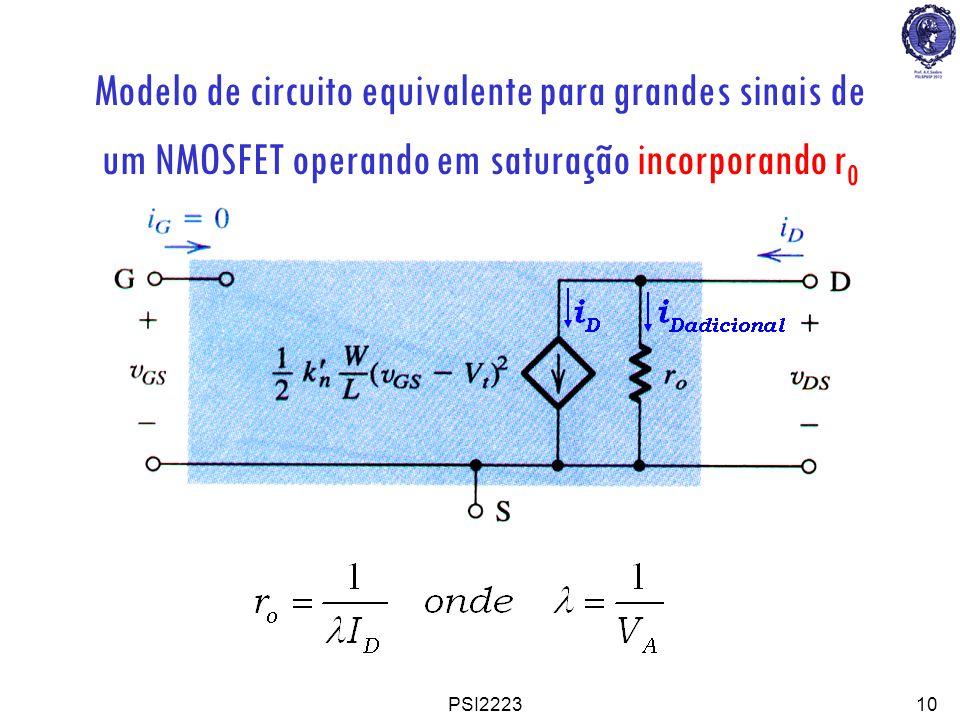 PSI222310 Modelo de circuito equivalente para grandes sinais de um NMOSFET operando em saturação incorporando r 0