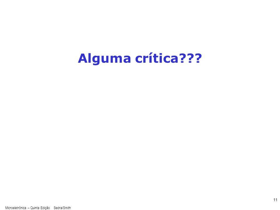 Microeletrônica – Quinta Edição Sedra/Smith 11 Alguma crítica???