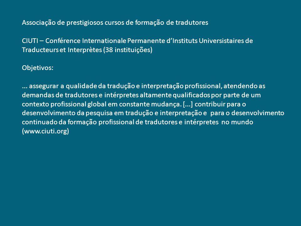 Associação de prestigiosos cursos de formação de tradutores CIUTI – Conférence Internationale Permanente dInstituts Universistaires de Traducteurs et