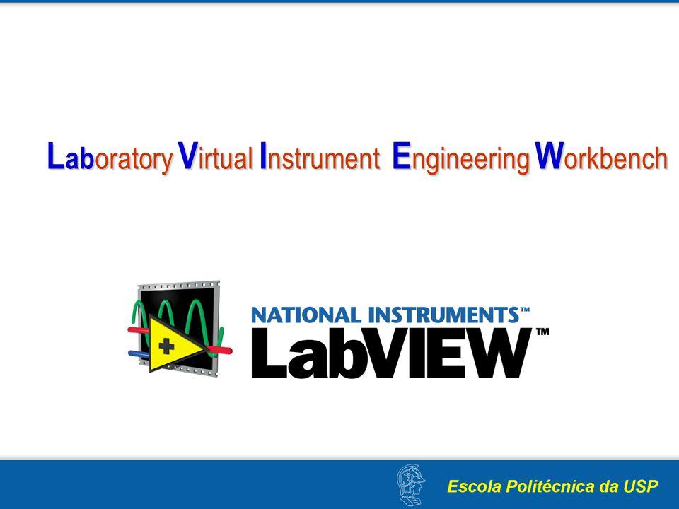 L ab oratory V irtual I nstrument E ngineering W orkbench