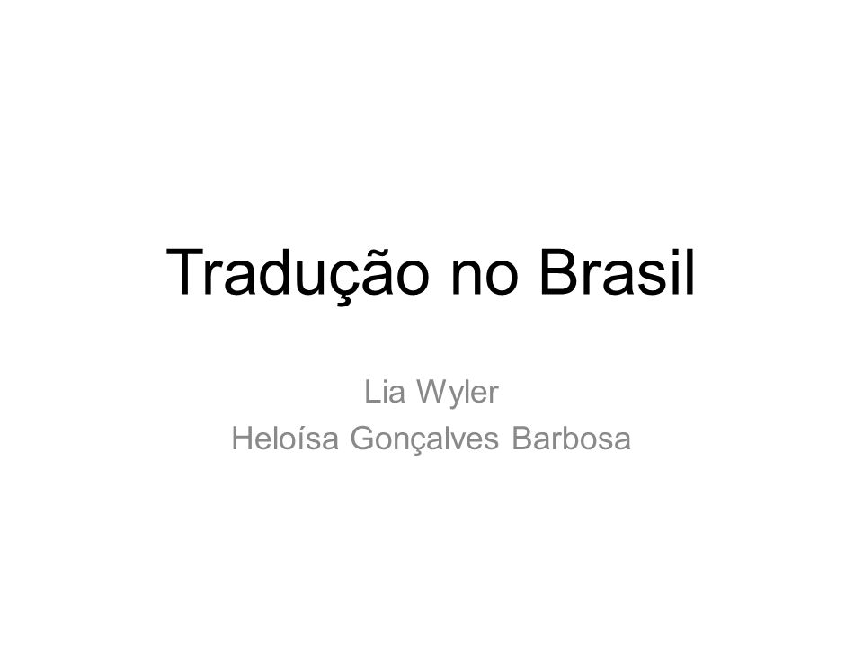 BARBOSA, Heloísa Gonçaves; Wyler, Lia (1998) Brazilian tradition.