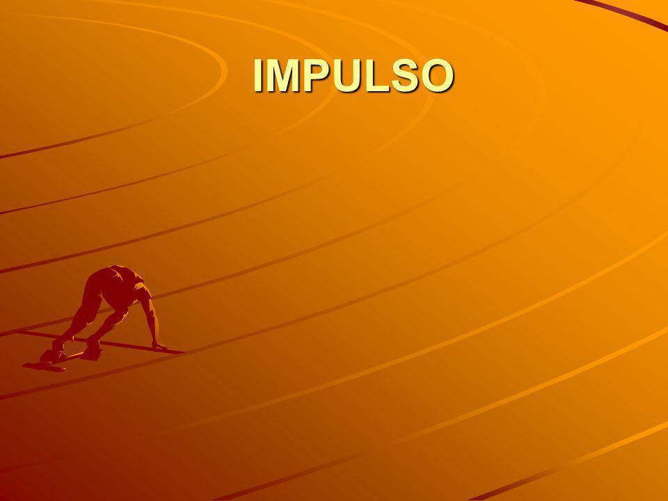 IMPULSO F. Δ t m. A. Δ t m. Δ V Δ P Δ P Δ P Δ P I =