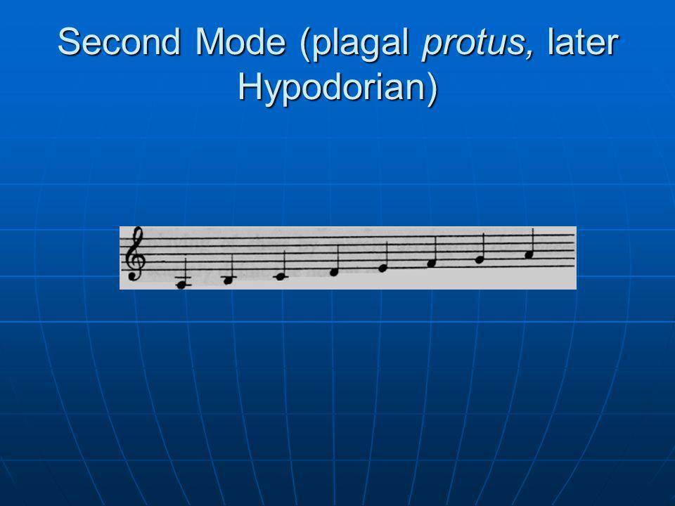 Second Mode (plagal protus, later Hypodorian)