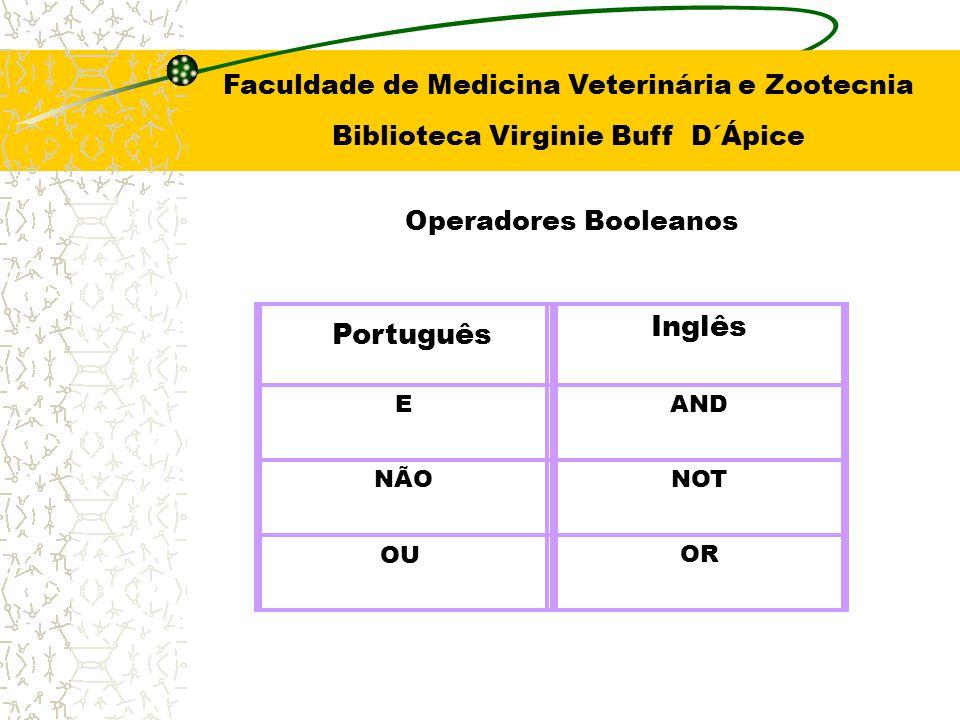 AND (E) usa-se este operador quando se deseja resgatar documentos que contenham termos A e B.