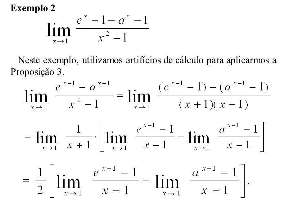 Fazemos t = x – 1 e consideramos que, quando,, temos,. Portanto,