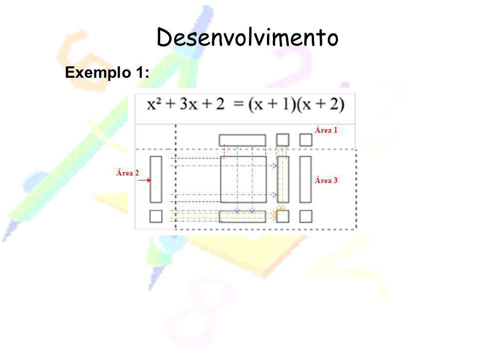 Desenvolvimento Área 3 Área 1 Área 2 Exemplo 1: